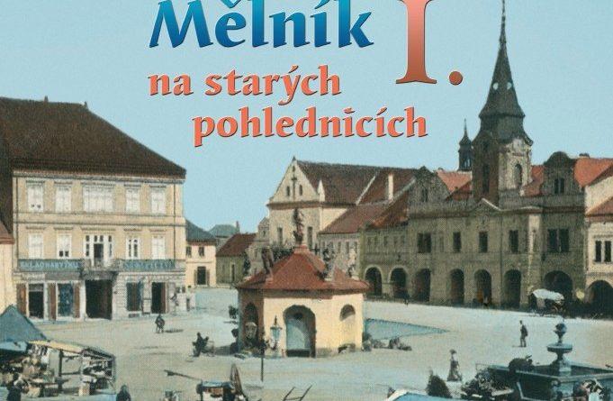 Mělnický kronikář Martin Klihavec připravil novou publikaci se starými pohlednicemi s motivy města Mělníka.