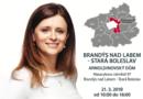 Hejtmanka bude ve středu úřadovat vBrandýse nad Labem – Staré Boleslavi