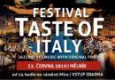 Festival Taste Of Italy podruhé