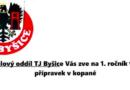 TJ Byšice Vás zve na 1.ročník turnaje přípravek vkopané