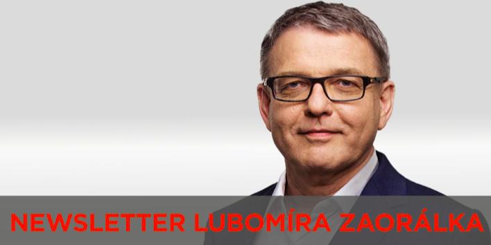 Píše Vám Lubomír Zaorálek